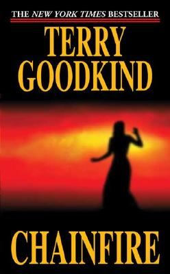Chainfire By Goodkind, Terry